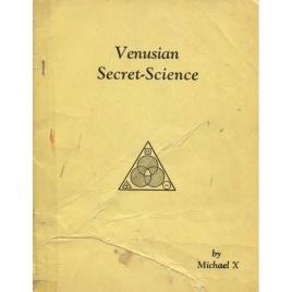 Barton, Michael X.: Venusian secret science