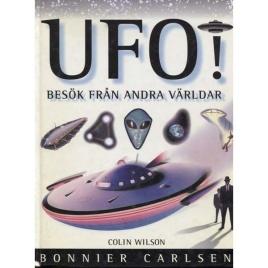 Wilson, Colin: UFO! Besök från andra världar