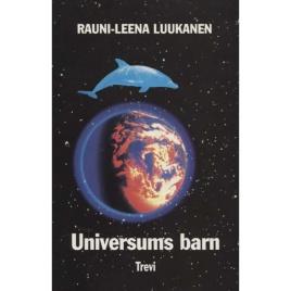 Luukanen, Rauni-Leena: Universums barn