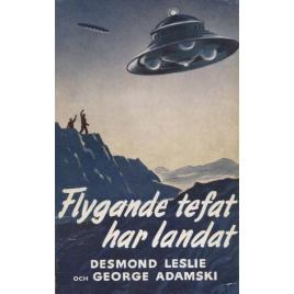 Leslie, Desmond & Adamski, George: Flygande tefat har landat