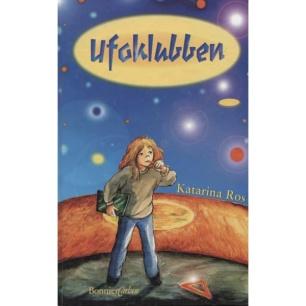 Ros, Katarina: Ufoklubben