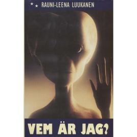 Luukanen, Rauni-Leena: Vem är jag?
