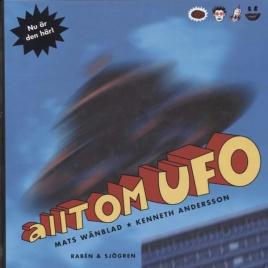 Wänblad, Mats & Andersson, Kenneth: Allt om UFO