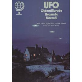 Ryan, Peter & Pesek, Ludek: UFO - oidentifierade flygande föremål