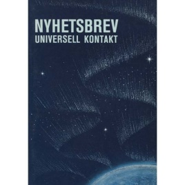 Ahlberg, Grete (ed.): Nyhetsbrev. Universell kontakt