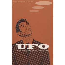 Rothstein, Mikael: UFO - myten om rymdvarelser och flygande tefat
