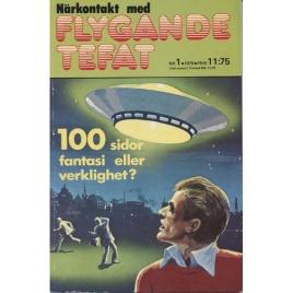 Semic: Närkontakt med flygande tefat. Fantasi eller verklighet?
