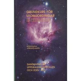 Luppi, Diana [Zoev Jho]: E.T. 101, grundkurs för utomjordingar. Den kosmiska manualen för planetär evolution. Nödutgåva. Jordupplagan.