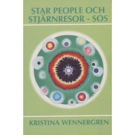 Wennergren, Kristina: Star people och stjärnresor - SOS