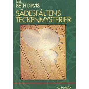 Davis, Beth (red): Sädesfältens teckenmysterier. Chiffer i sädesfälten - fraktaler och symboler.