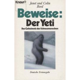 Bord, Janet & Colin: Beweise: Der Yeti. Das Geheimnis der Schneemenschen