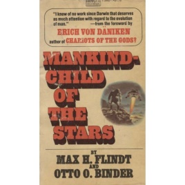 Flindt, Max H. & Binder, Otto O: Mankind - child of the stars