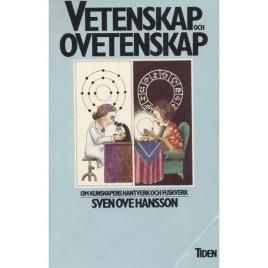 Hansson, Sven-Ove: Vetenskap och ovetenskap. Om kunskapens hantverk och fuskverk