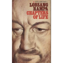 Rampa, T. Lobsang [Cyril Hoskins]: Chapters of life