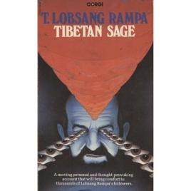 Rampa, T. Lobsang [Cyril Hoskins]: Tibetan sage