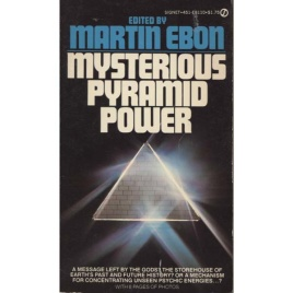 Ebon, Martin (editor): Mysterious pyramid power