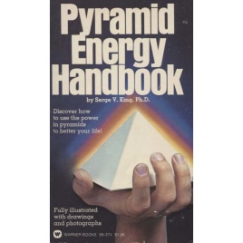 King, Serge V.: Pyramid energy handbook