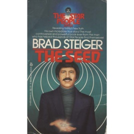 Steiger, Brad: The seed