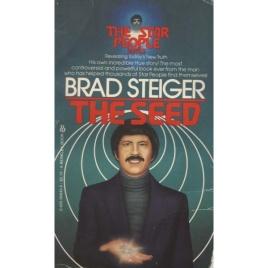 Steiger, Brad: The seed