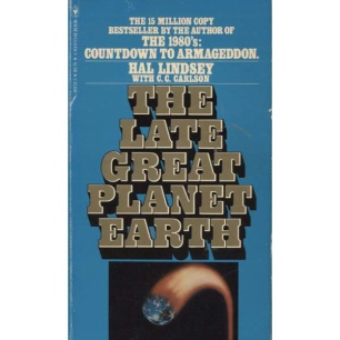 Lindsey, Hal: The late great planet Earth (Pb)