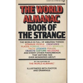 World Almanac (The): Book of the strange