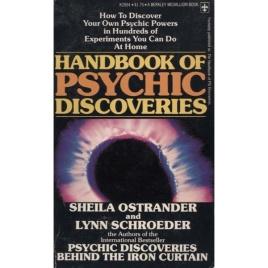 Ostrander, Sheila & Schroeder, Lynn: Handbook of psychic discoveries