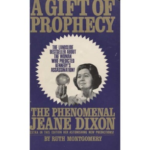 Montgomery, Ruth: A gift of prophecy (Pb)