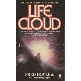 Hoyle, Fred & Wickramsinghe, Chandra: Life cloud. The origins of life in the universe