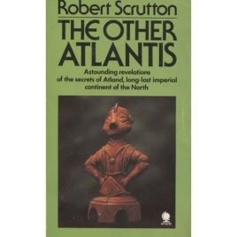 Scrutton, Robert: The other Atlantis
