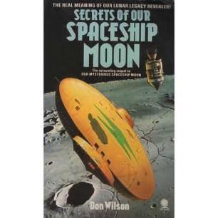 Wilson, Don: Secrets of our spaceship Moon (Pb)