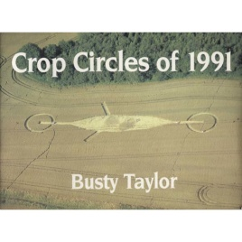 Taylor, Busty: Crop circles of 1991