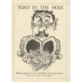 Skinner, Bob: Toad in the hole. Source material on the entombed toad phenomenon