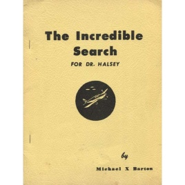 Barton, Michael X.: The incredible search for Dr. Halsey