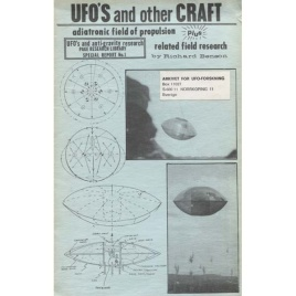Benson, Richard: UFO's and other craft - adiatronic field of propulsion plus related field research