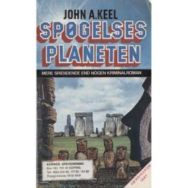Keel, John: Spögelsesplaneten