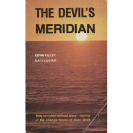 Killey, Kevin & Lester, Gary: The devil's meridian (Pb)