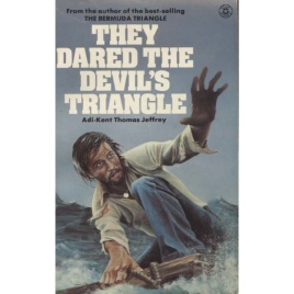 Jeffrey, Adi-Kent Thomas: They dared the devil's triangle (Pb)