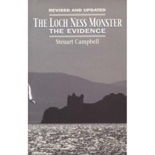 Campbell, Steuart: The Loch Ness monster. The evidence. Revised and updated