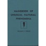 Corliss, William R. (compiled by): Handbook of unusual natural phenomena - 1977 ed: Very good but no dust jacket