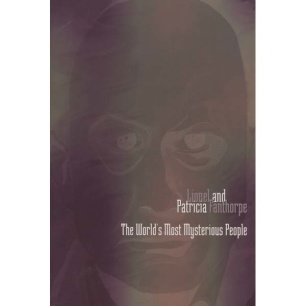 Fanthorpe, Lionel & Patricia: The world's most mysterious people