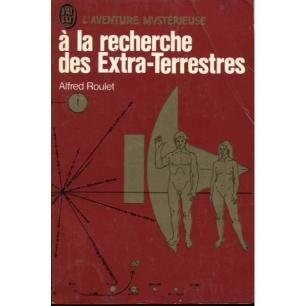 Roulet, Alfred: A la recherche des extra-terrestres (Pb)