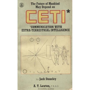 Stoneley, Jack: CETI. Communication with Extra-Terrestrial Intelligence (Pb) - Acceptable (1976)