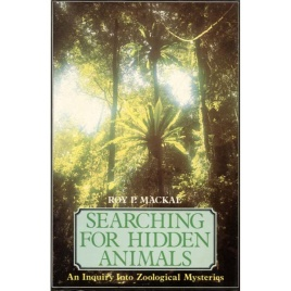 Mackal, Roy P.: Searching for hidden animals