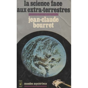 Bourret, Jean-Claude: La science face aux extra-terrestres (Pb)
