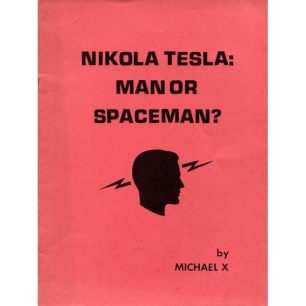 Barton, Michael X.: Nikola Tesla: man or spaceman?