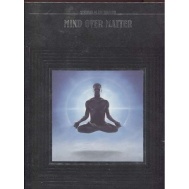 Time-Life Books: Mind over matter (Mysteries of the unknown)