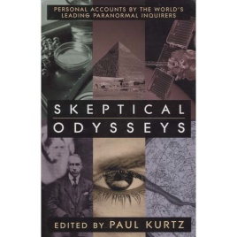 Kurtz, Paul (ed.): Skeptical odysseys