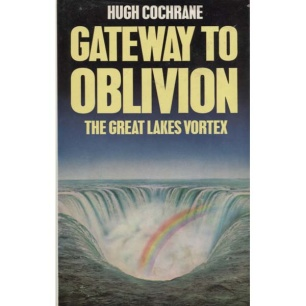 Cochrane, Hugh: Gateway to oblivion. The Great Lakes' Bermuda triangle