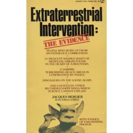 Bergier, Jacques & the Editors of INFO : Extraterrestrial Intervention: The evidence