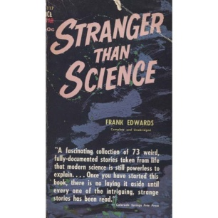 Edwards, Frank : Stranger than science - Good. Poor and torn jacket. AFU-label